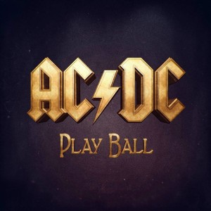 ac dc play ball